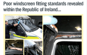 Poor Windscreen Fitting Standards Revealed